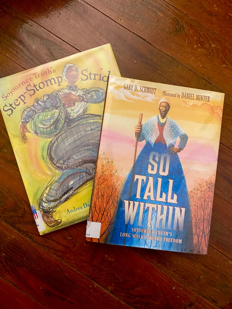 Sojourner Truth Biography Picture Books